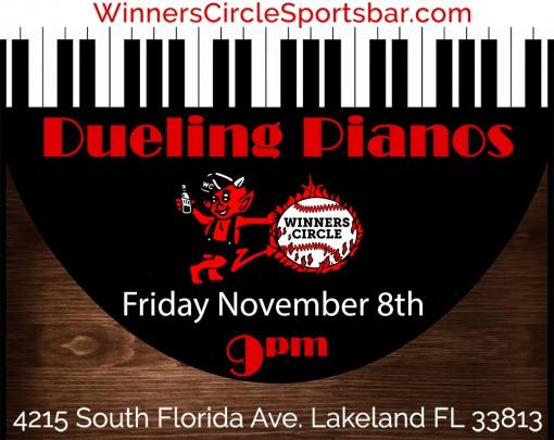 Dueling Pianos - Lakeland Winners Circle - Nov 8th, 2019