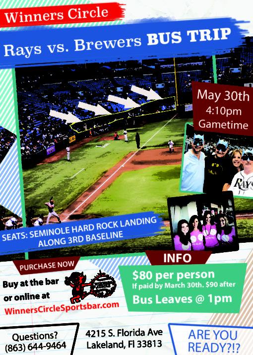 Rays vs Brewers May 30th, 2020 Bus Trip - Winners Circle Sportbar